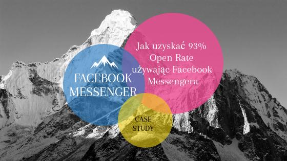 Jak uzyskać 93% Open Rate używając Facebook Messengera